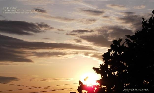 Resurrection Day 2012 - My REDEEMER Lives - Sunrise